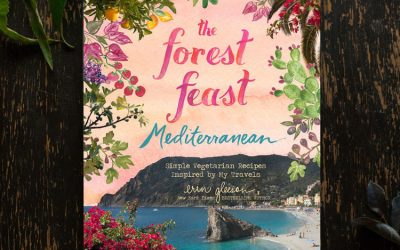 Episode #234 – Erin Gleeson's The Forest Feast Mediterranean