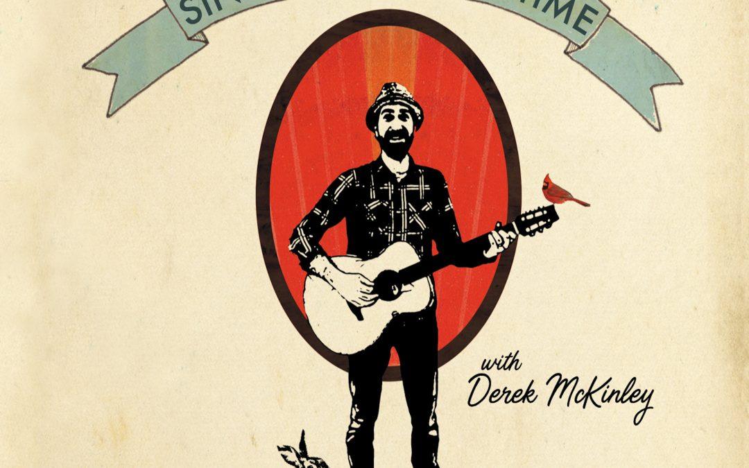 Episode #209 – Sing Song Party Time (Derek McKinley)